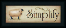 Simplify by Pam Britton Primitive Folk Sign Framed Art Print 18x6 Framed Art