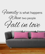 Family is What Happens Fall in Love Art Sticker Mural Quote Easy Peel & Stick On
