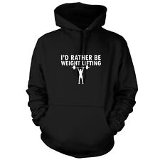 I'd Rather Be Weightlifting - Unisex Hoodie - 9 Colours - Gym - Bodybuilding