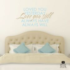 Love You Always Love You Still Wall Decal Quote - Vinyl Wall Sticker Art
