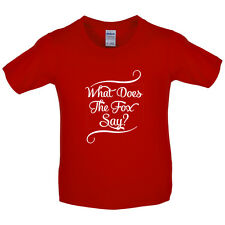 What Does The Fox Say? - Kids / Childrens T-Shirt - 8 Colours - Free UK P&P