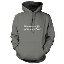There Is Only One God His Name Is Death - Unisex Hoodie / Hooded Top - 9 Colours