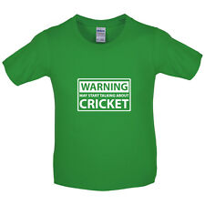 Warning May Start Talking About Cricket - Kids / Childrens T-Shirt - 8 Colours