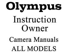 Olympus User Guide Instruction Manual (MANY MODELS)