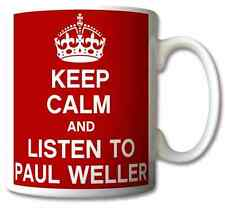 KEEP CALM AND LISTEN TO PAUL WELLER GIFT MUG CARRY ON COOL BRITANNIA RETRO CUP