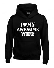 I Love my AWESOME Wife HOODIE birthday wedding Anniversary hooded sweatshirt