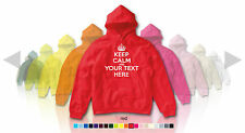 KEEP CALM CARRY ON Custom Hoodie CHOOSE OWN TEXT-Personalise- Kids/Adults/Ladies