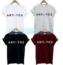 ANTI YOU T SHIRT TOP SLOGAN LOVE HATE DOPE TUMBLR BLOGGER NEW GIFT FUNNY SWAG