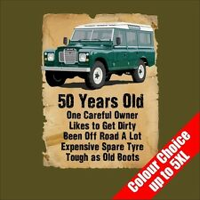50 Year Old Land Rover Funny 50th Birthday Gift T-Shirt 16 Colours - to 5XL