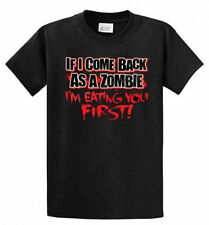 Adult Men Women IF I Come Back As A Zombie I Eat You First Walking Dead T Shirt