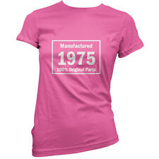 Manufactured 1975 Original Parts - Womens 40th Birthday Gift T-Shirt -11 Colours