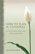 How to Plan a Funeral : Things You Need to Know When A Loved One Dies NAZARENE