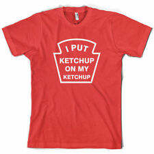 I Put Ketchup On My Ketchup - Mens T-Shirt - Funny - 10 Colours - Free P+P