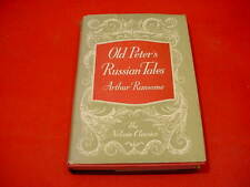 Old Peter's Russian Tales Arthur Ransome HB Book w/ DW 1957 Nelson Classics