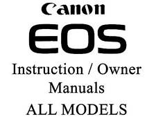 Canon EOS Camera User Guide Instruction Manual (ALL MODELS)