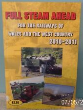 Full Steam Ahead for the Railways of Wales and the West Country  2010-2011