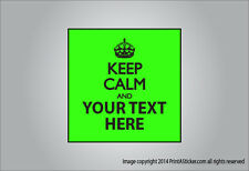 Custom Keep Calm sticker magnet or window cling Choose your text and color