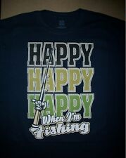 Happy Happy Happy When Im Fishing T Shirt Catch Bass Catfish Trout Rod Bait Lake