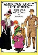American Family of the 1890s Paper Dolls in Full Color by Tom Tierney (1987,...