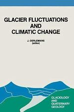 Glacier Fluctuations and Climatic Change: Proceedings of the Symposium on Glacie