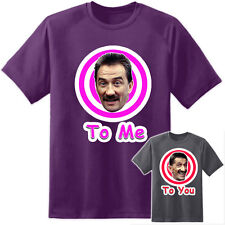 Mens Chuckle Brothers Funny To Me To You T Shirt Stag Do Top Gun Retro Barry