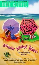 Southern Sisters Mystery; Murder Makes Waves 4 by Anne George (1998, Paperback)