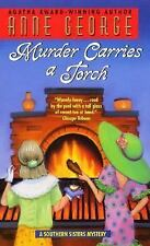 Murder Carries a Torch 7 by Anne George (2001, Paperback)