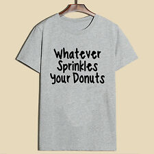 Whaterer Sprinkles your donuts letter T-shirt short sleeved O-neck cotton
