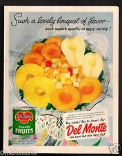 """1950 Print Ad Del Monte Canned Fruit  """" Lovely Bouquet of Flavor """""""