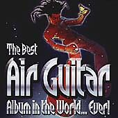 Various Artists - Best Air Guitar Album in the World...Ever! (2001) 2CD