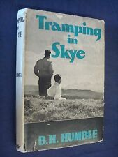 Tramping in Skye by B. H. Humble, B. H. Humble, William Maclellan