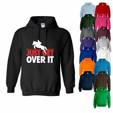 HOODY Just Get Over It Horse Riding Equestrian Jumping Womens Sweatshirt Hoodie