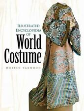 Illustrated Encyclopedia of World Costume (Dover Fashion and Costumes) by Yarwo