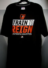 """BALTIMORE ORIOLES MLB MAJESTIC AUTHENTIC COLLECTION """"TRAIN TO REIGN"""" T-SHIRT NWT"""