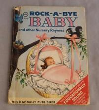 ROCK-A-BYE BABY  AND OTHER NURSERY RHYMES  ILL. BY MARY JANE CHASE 1956 ELF BOOK