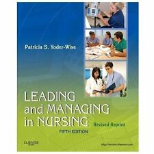 Leading and Managing in Nursing - Revised Reprint, 5e by Yoder-Wise RN  EdD  NE