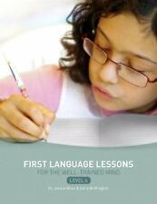First Language Lessons for the Well-Trained Mind Level 4 Jessie Wise EUC