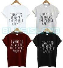 I WANT TO BE WHERE THE PEOPLE AREN'T T SHIRT ANTISOCIAL MORNING PERSON FASHION N