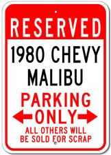 1980 80 CHEVY MALIBU Parking Sign