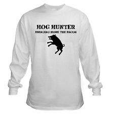 HOG HUNTER bringing bacon hunting wild feral hog pig pork LONG SLEEVE T-SHIRT