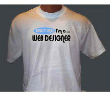 Trust Me I'm A Web Designer Internet Data Occupation T-Shirt