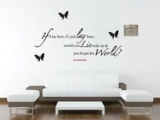 If I Lay Here Wall Quote home Stickers Vinyl Decal Removable Mural DIY Art