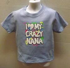 Love my crazy Nana KIDS TEE Sizes  2-4=XS TO 14-16=LG NWOTS Asst. Colors