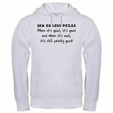 SEX LIKE PIZZA GOOD FUNNY FOOD RELATIONSHIPS LOVE COLLEGE hoodie hoody