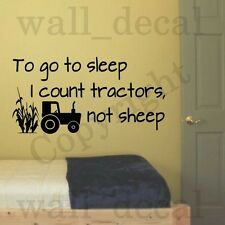 To Go To Sleep I Count Tractors Removable Wall Decal Sticker Quote Farm Nursery