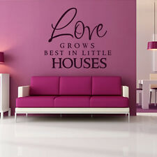 Love Grows Best In Little Houses Wall Stickers Love Quote Wall Decal Art