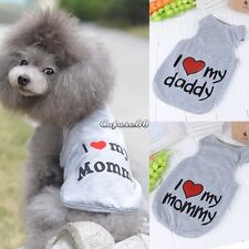 I Love My Daddy Mummy Apparel Vest Pet Dog Cute Clothes T-Shirts for Doggy Puppy
