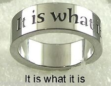 """""""It Is What It Is"""" Stainless Steel Band Ring SZ 5-10 Inspirational Life Quote"""