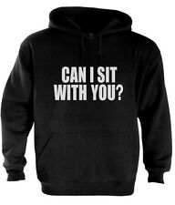 can I sit with you? Hoodie MEAN GIRLS Tee DOPE SWAG