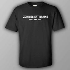 Funny male/unisex T-shirt - ZOMBIES EAT BRAINS. YOU ARE SAFE - walking dead